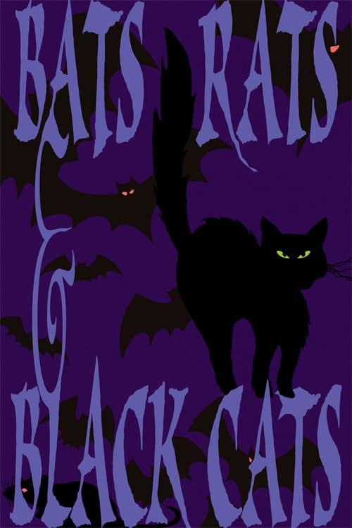 #31 Bats Rats & Black Cats
