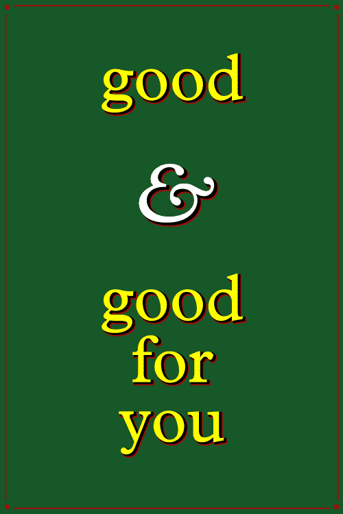 #28 Good & Good For You