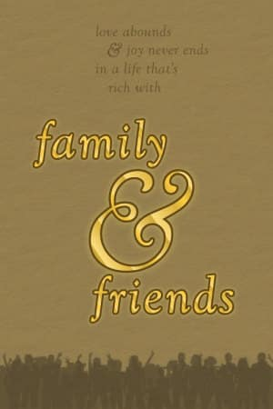 Family & Friends early version