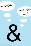 #105 Maybe & Maybe Not