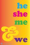 #110 He She Me & We